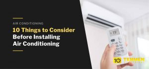 1. 10 Things to consider before Installing Air Conditioner